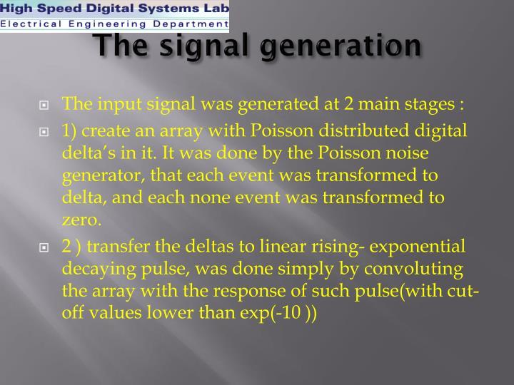 The signal generation