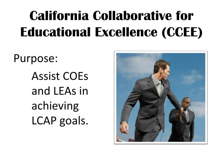 California Collaborative for Educational Excellence (CCEE)