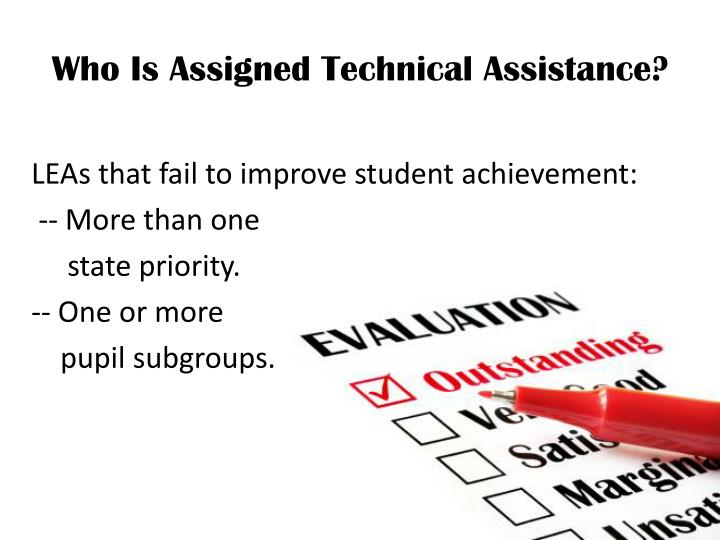 Who Is Assigned Technical Assistance?