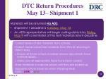 dtc return procedures may 13 shipment 1
