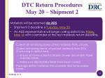dtc return procedures may 20 shipment 2