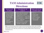 tam administration directions