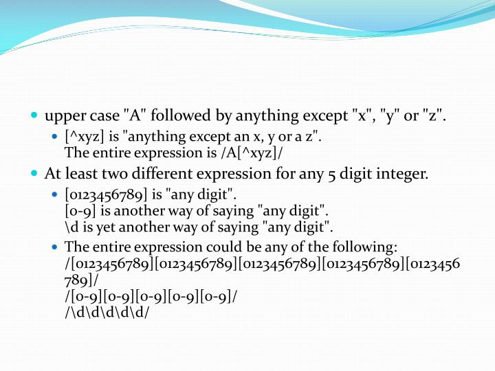 "upper case ""A"" followed by anything except ""x"", ""y"" or ""z""."