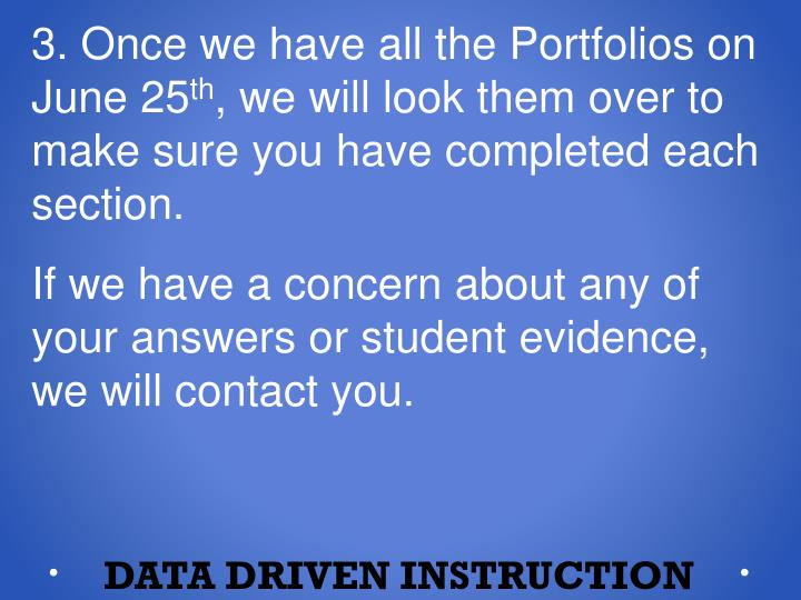 3. Once we have all the Portfolios on June 25