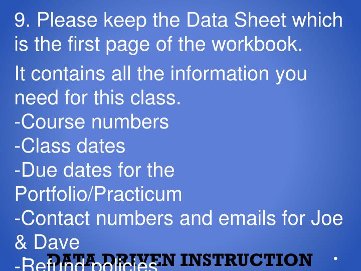 9. Please keep the Data Sheet which is the first page of the workbook.