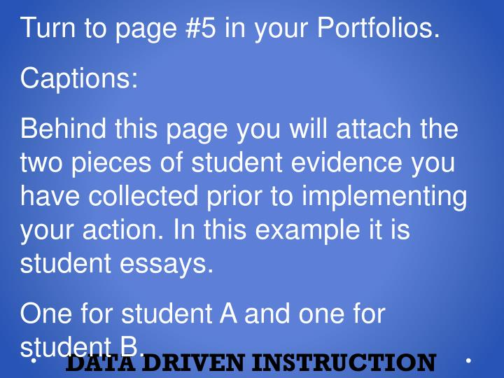 Turn to page #5 in your Portfolios.