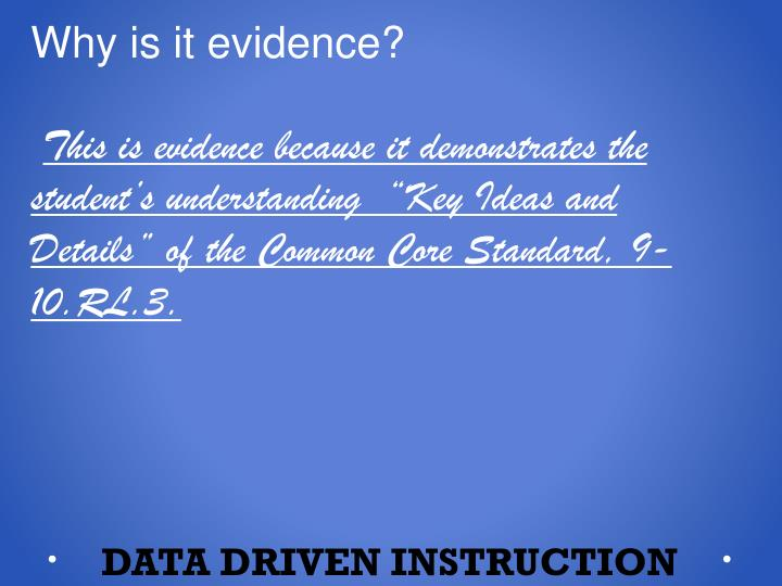Why is it evidence?