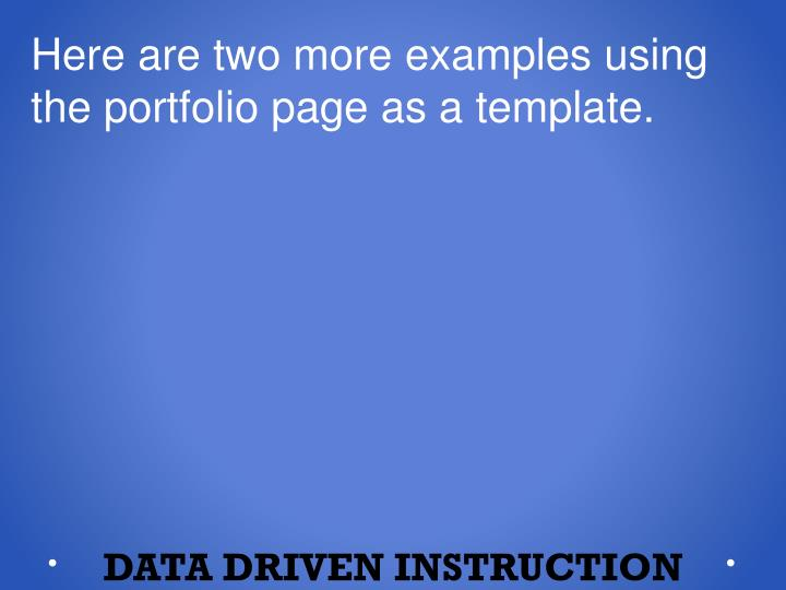 Here are two more examples using the portfolio page as a template.