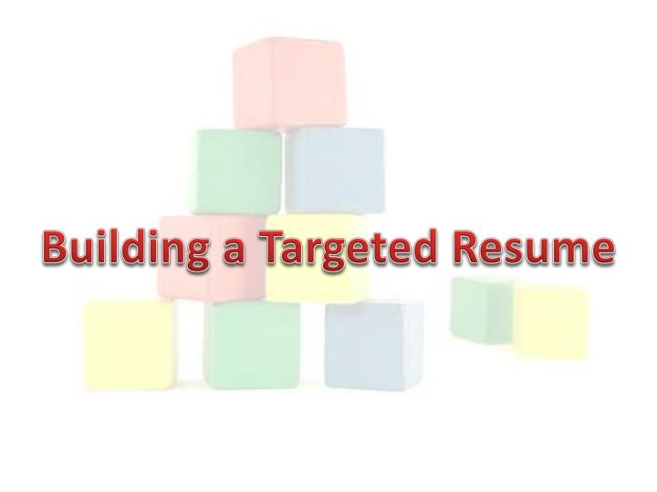 Building a Targeted Resume