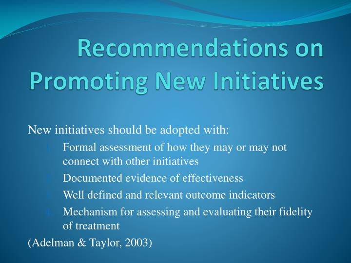 Recommendations on Promoting New Initiatives