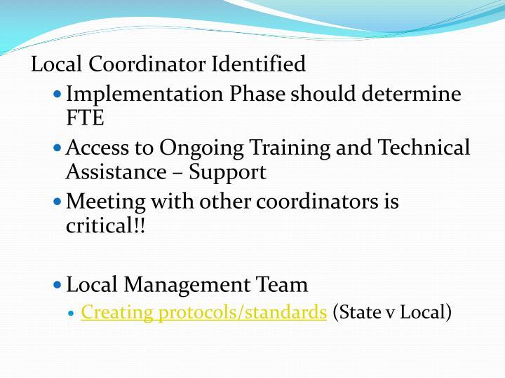 Local Coordinator Identified