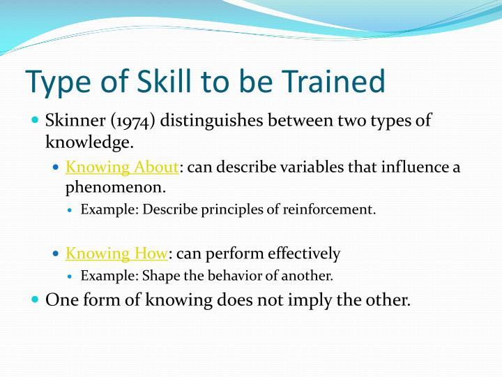 Type of Skill to be Trained