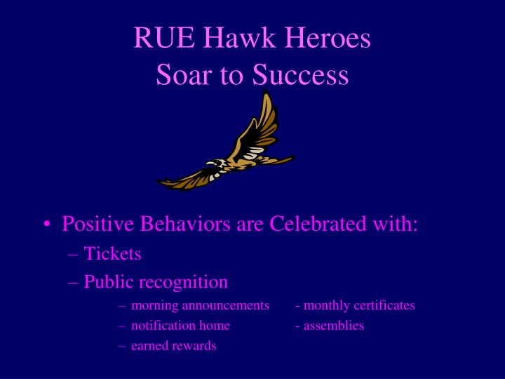 RUE Hawk Heroes