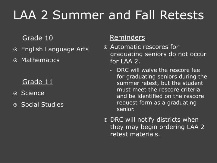 LAA 2 Summer and Fall Retests
