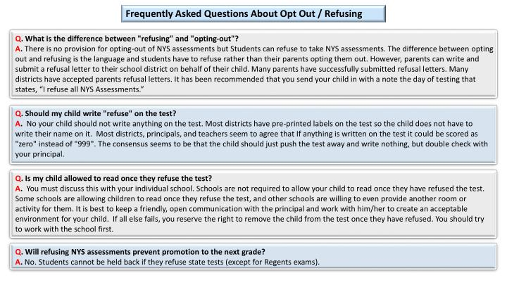 Frequently Asked Questions About Opt Out / Refusing