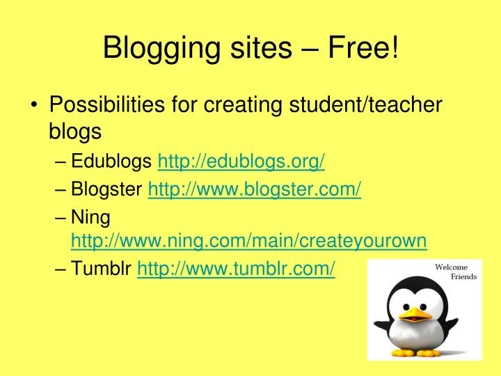 Blogging sites – Free!
