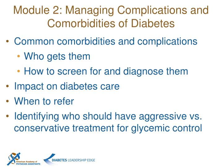Module 2: Managing Complications and Comorbidities of Diabetes