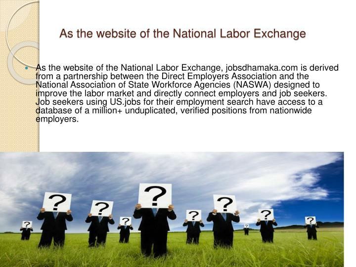 As the website of the National Labor Exchange