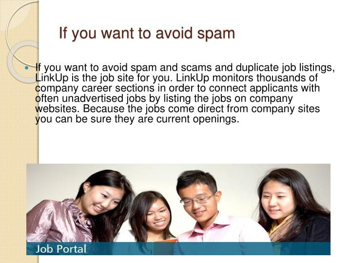 If you want to avoid spam