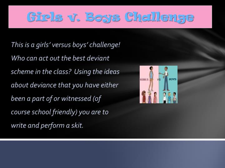Girls v. Boys Challenge