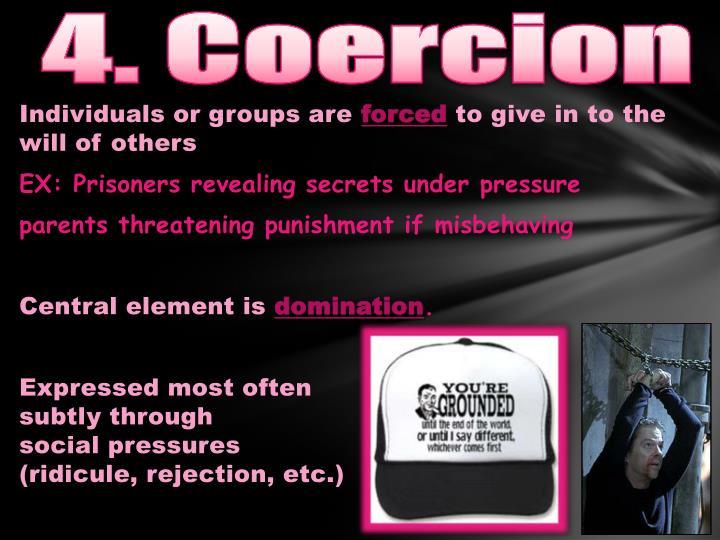 4. Coercion