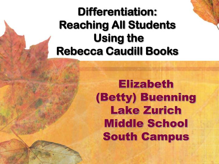 Elizabeth betty buenning lake zurich middle school south campus
