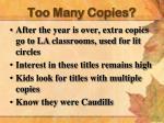 too many copies