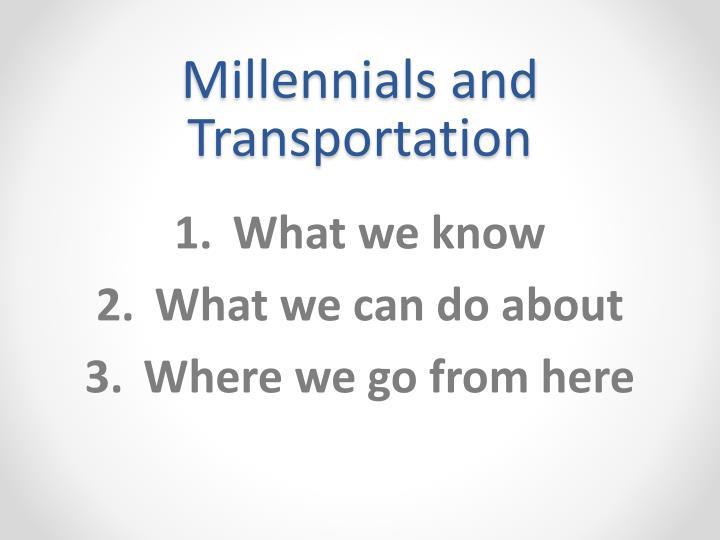 Millennials and Transportation