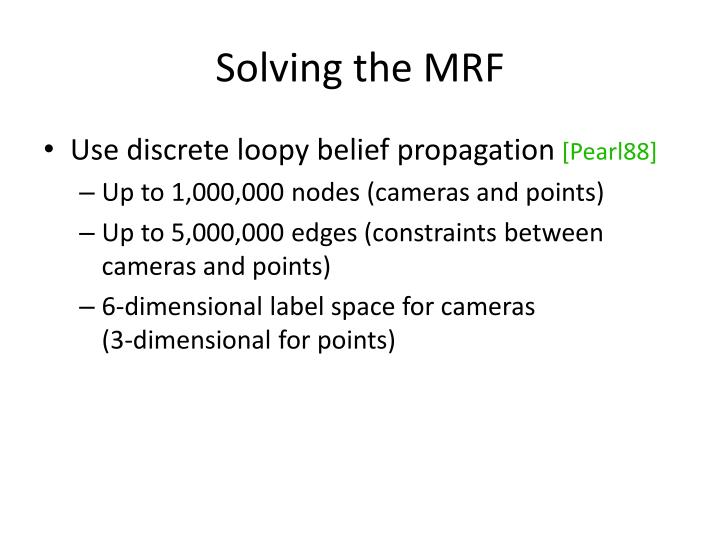 Solving the MRF