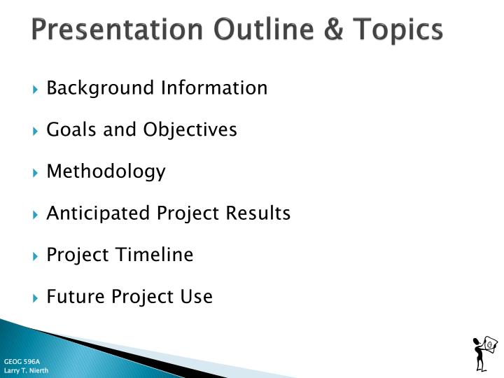 Presentation Outline & Topics