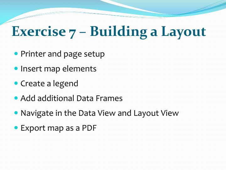 Exercise 7 – Building a Layout