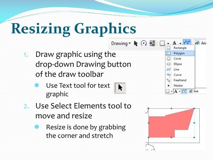 Resizing Graphics