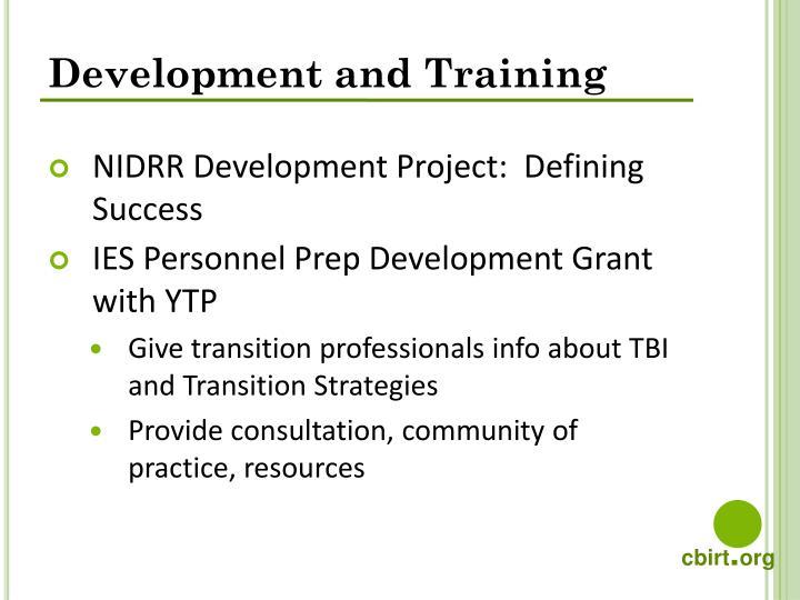 Development and Training