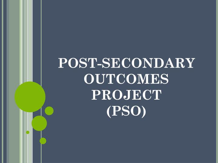 POST-SECONDARY OUTCOMES
