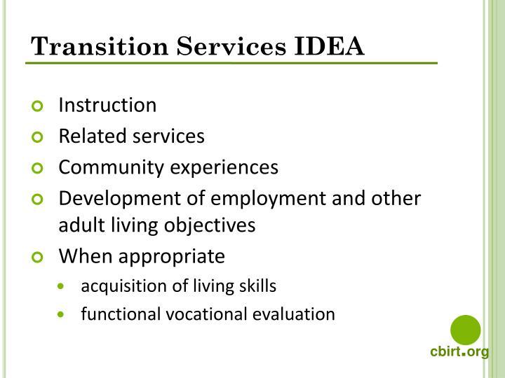 Transition Services IDEA
