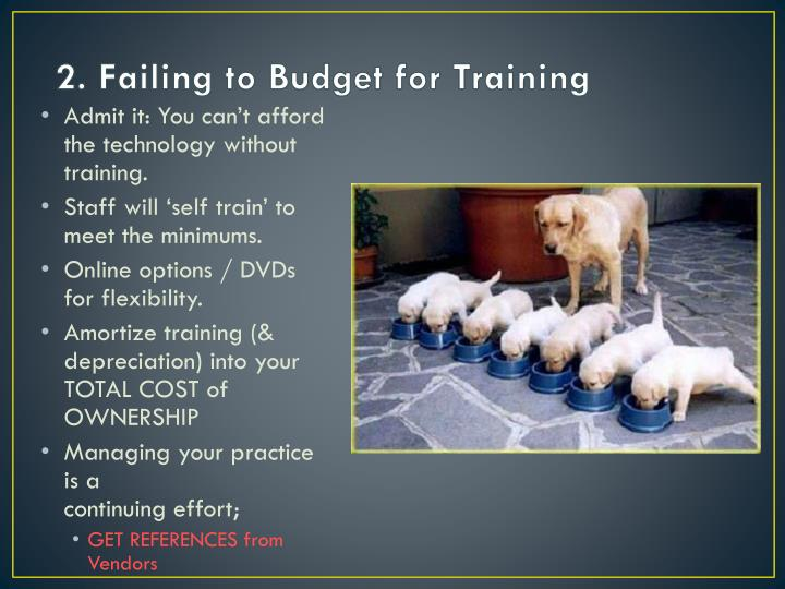 2. Failing to Budget for Training