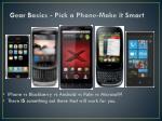 gear basics pick a phone make it smart