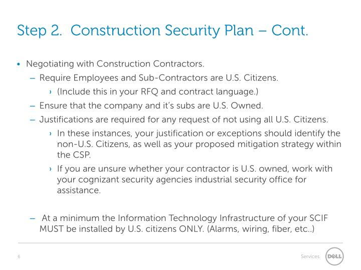 Step 2.  Construction Security Plan
