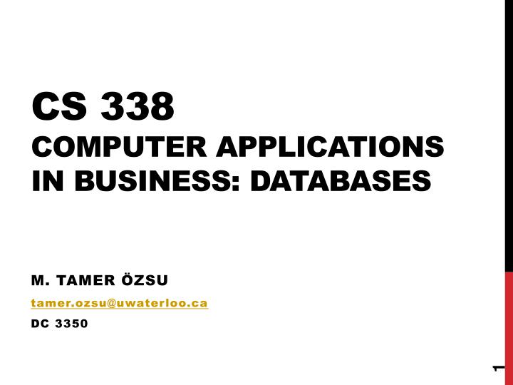 Cs 338 computer applications in business databases