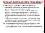 resum blurb under education