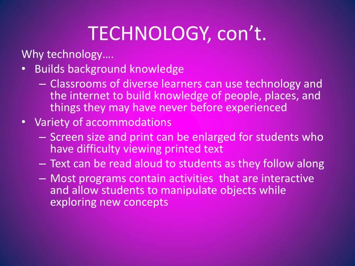 TECHNOLOGY, con't.