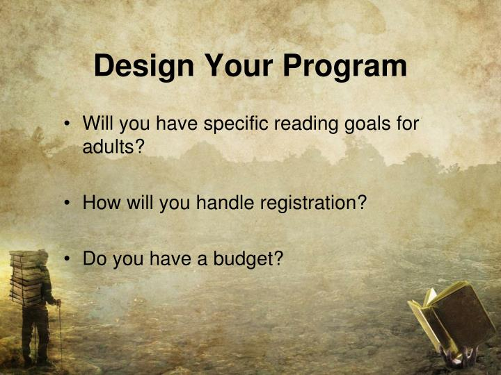 Design Your Program