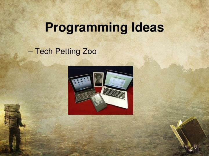 Programming Ideas