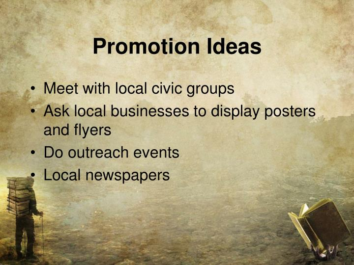 Promotion Ideas