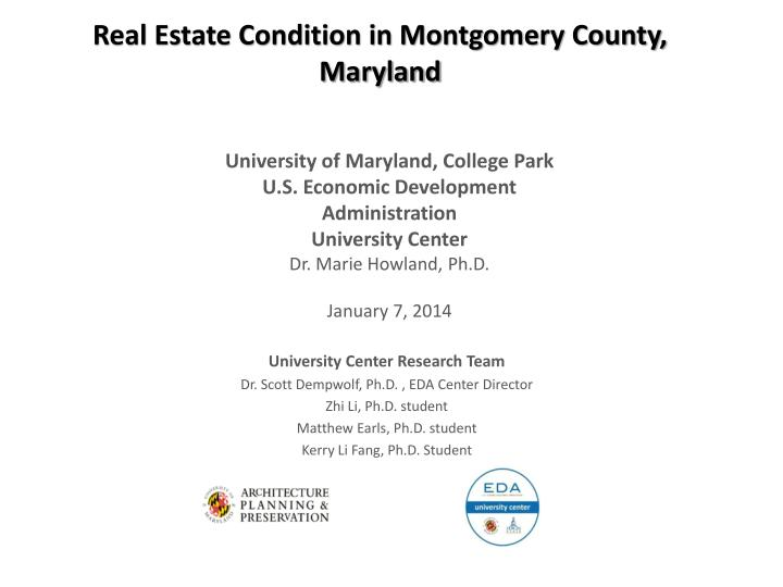 Real Estate Condition in Montgomery County, Maryland