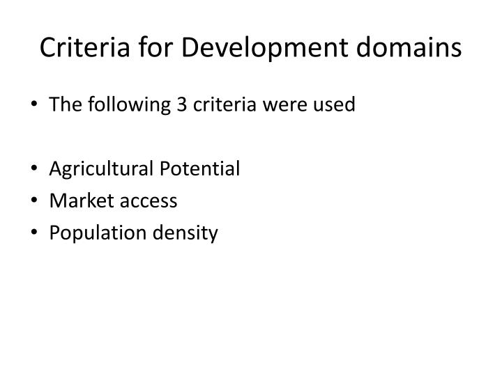 Criteria for Development domains