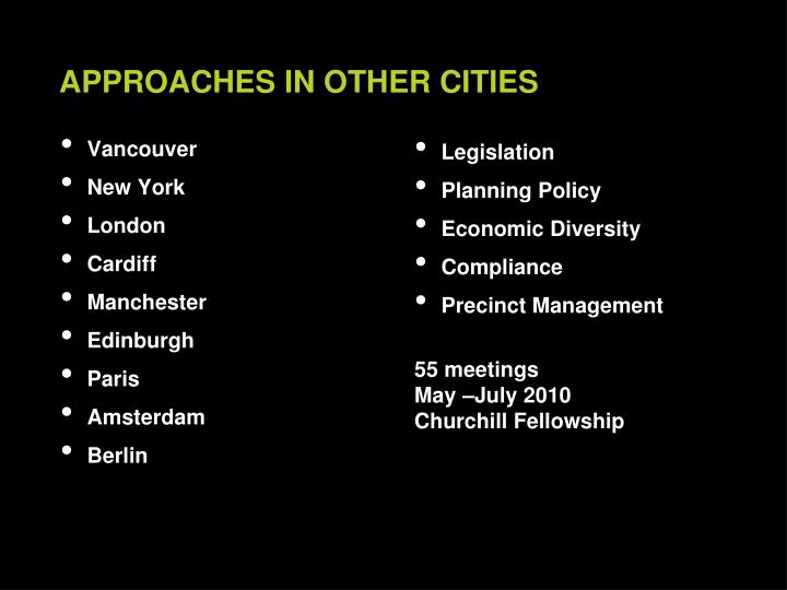 Approaches in other cities