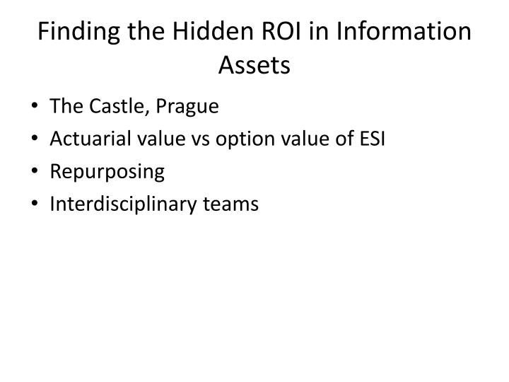 Finding the Hidden ROI in Information Assets
