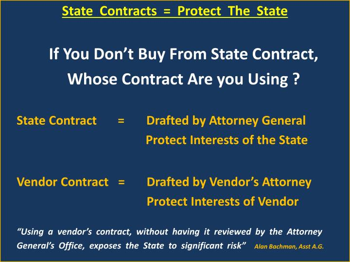 State  Contracts  =  Protect  The  State
