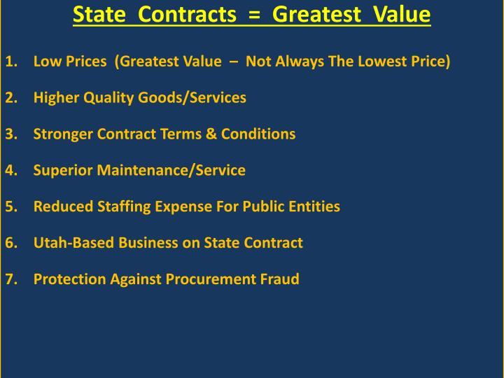 State  Contracts  =  Greatest  Value